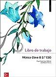 Música Clave B. Valencià Libro de trabajo 2N ESO