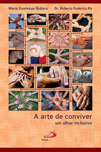 A arte de conviver: Um olhar inclusivo (Psicologia prática)