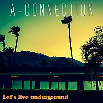 Let's Live Underground