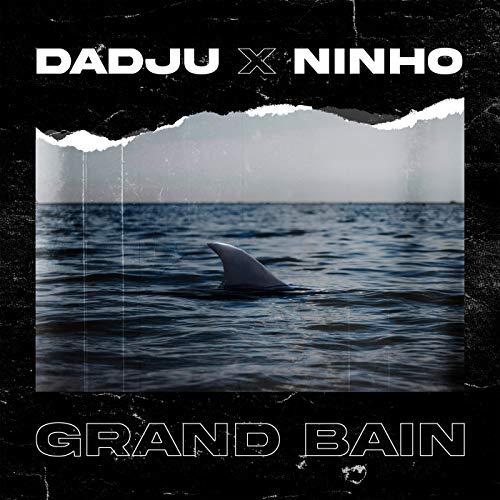 Grand bain [feat. Ninho]