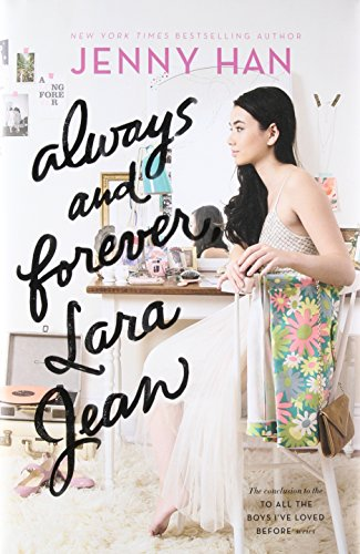 Price comparison product image Always and Forever,  Lara Jean (To All the Boys I've Loved Before)