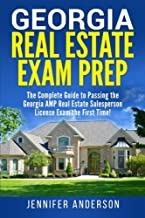 Georgia Real Estate Exam Prep: The Complete Guide to Passing the Georgia AMP Real Estate Salesperson License Exam the First Time!