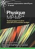 Physique MP-MP* - Classes préparatoires scientifiques 2e année