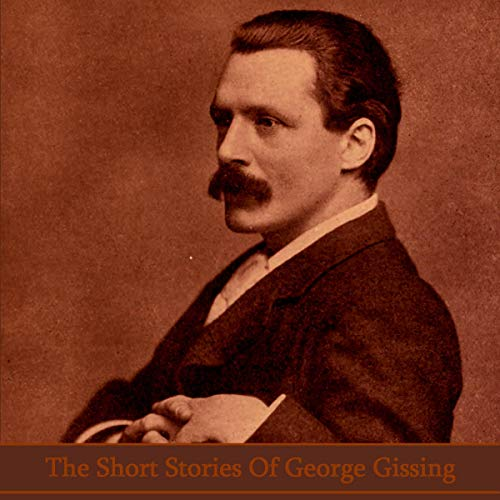The Short Stories of George Gissing cover art