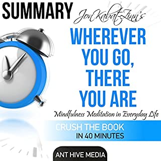 Summary | Jon Kabat-Zinn's Wherever You Go, There You Are cover art