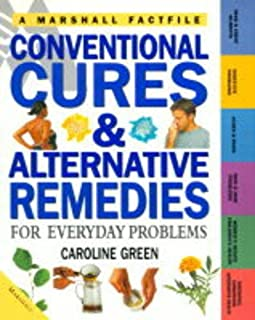 Conventional Cures and Alternative Remedies