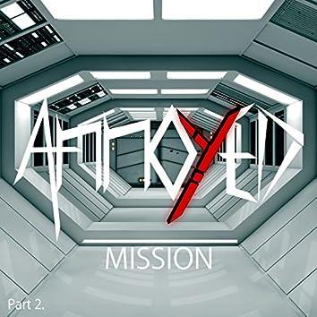 Mission, Pt. 2