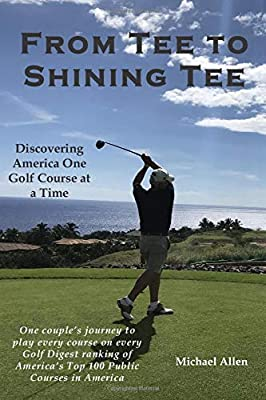From Tee to Shining Tee: Discovering America One Golf Course at a Time