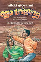EGO TRIPPING AND OTHER POEMS F by NIKKI GIOVANNI (1993-11-01)