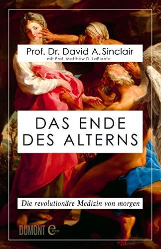 Das Ende des Alterns: Die revolutionäre Medizin von morgen (Lifespan)