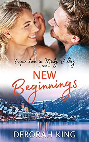 New Beginnings by King, Deborah