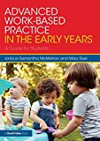 Advanced Work-based Practice in the Early Years