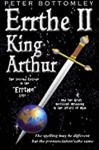 Errthe II - King Arthur: The Spelling May Be Different But The Pronunciation's The Same