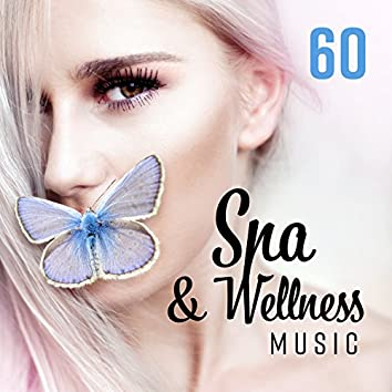 60 Spa & Wellness Music: Most Relaxing Tracks for Massage Room & Hotel Lounge