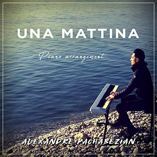 Una Mattina (Piano Arrangement)