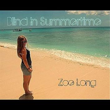 Blind In Summertime