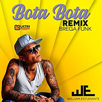 Bota Bota (Brega Funk Remix)
