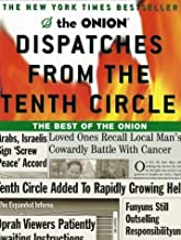 Dispatches from the Tenth Circle: The Best of The Onion by Robert Siegel (2001-09-04)