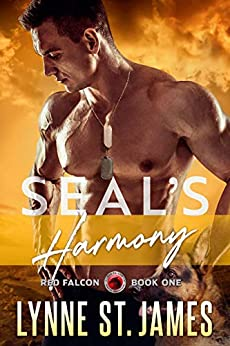 SEAL's Harmony: A Protector Romance (Red Falcon Team Book 1) by [Lynne St. James]