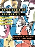 Experiences in Personality: Research, Assessment, and Change (Electrostatic Applications Series; 14)
