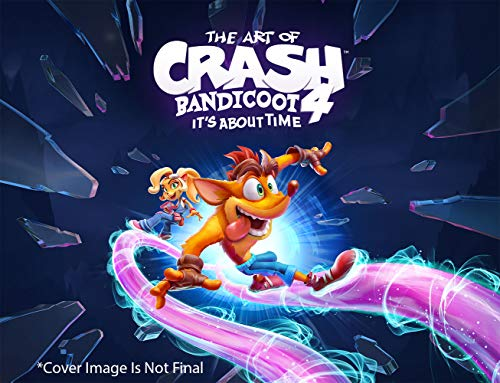 The Art of Crash Bandicoot 4: It's About Time