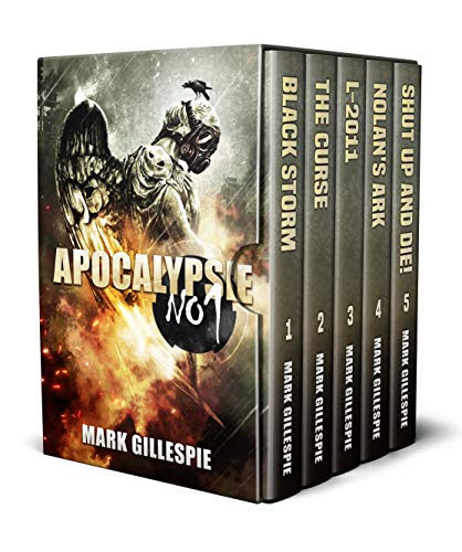 Apocalypse No.1: (A First in Series Post-Apocalyptic and Dystopian Box Set) by [Mark Gillespie]