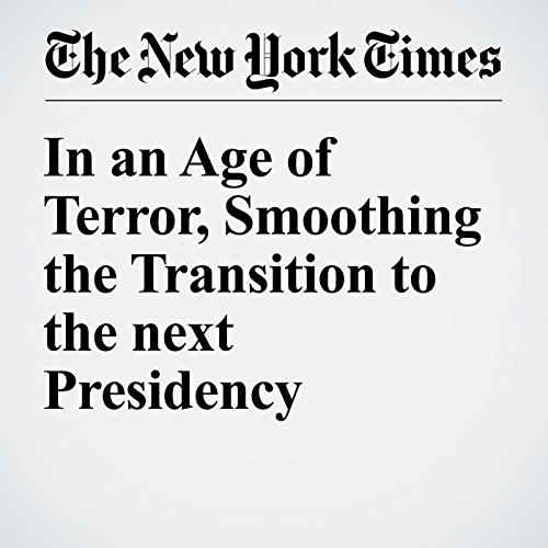 In an Age of Terror, Smoothing the Transition to the next Presidency cover art