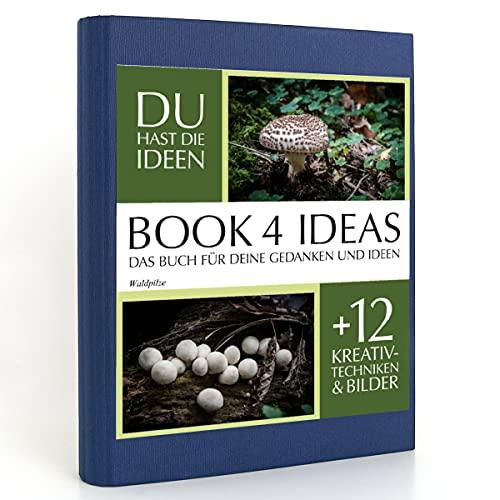 BOOK 4 IDEAS classic   Waldpilze, Eintragbuch mit Bildern