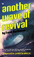 Another Wave of Revival