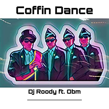 Coffin Dance (Radio Edit)