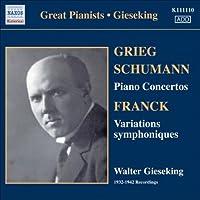 Great Pianists - Giesekin by GRIEG / SCHUMANN / FRANCK (2006-08-01)