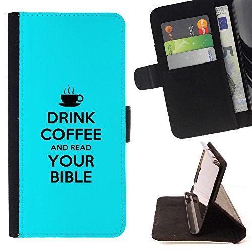XP-Tech / Flip Funda Carcasa PU de Cuero para Samsung Galaxy S7 edge (Curved screen,NOT FOR S7)/ S7 edge Duos / G930 - DRINK COFFE AND READ YOUR BIBLE