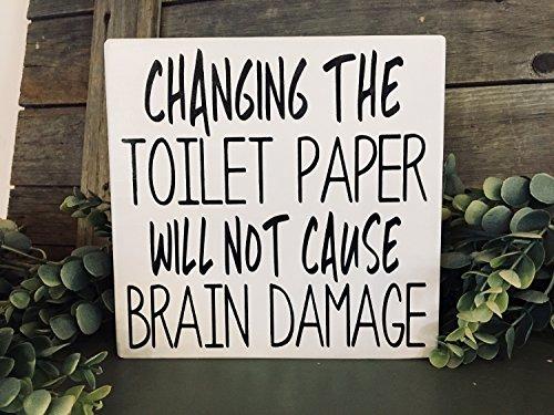 Norma Lily Funny Badezimmer Wechseln der WC-Papier Will Not Cause Brain Damage Funny Badezimmer Wand Decor Toilettenpapier Schild Badezimmer Decor