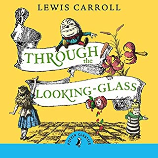 Through the Looking Glass and What Alice Found There cover art