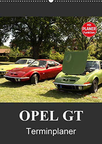 Opel GT Terminplaner (Wandkalender 2021 DIN A2 hoch)