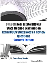 OREGON Real Estate BROKER State License Examination ExamFOCUS Study Notes & Review Questions