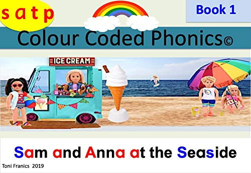 Weekly Phonics Book 1 SATP Sam and Anna at the Seaside: Weekly Reading book introducing the first four sounds (English Edition)