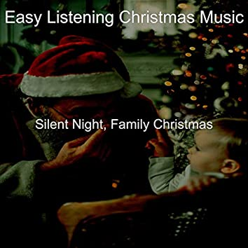 Silent Night, Family Christmas