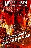 Ein wahrhaft teuflischer Plan: Kriminalroman