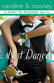 Last Dance (A Night to Remember Book 2) by [Caroline B. Cooney]