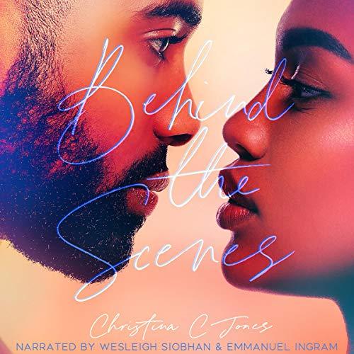 Behind the Scenes Audiobook By Christina C. Jones cover art