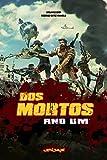 Dos Mortos: Ano um (Portuguese Edition)