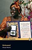 Unbowed: Level 4 (Penguin Readers (Graded Readers)) by Wangari Maathai (2012-02-16)