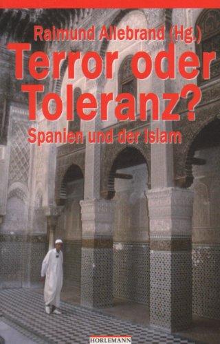Terror oder Toleranz? Spanien und der Islam