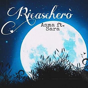 Ricascherò (feat. Sara)