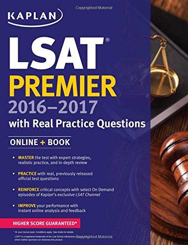 Kaplan LSAT Premier 2016-2017 with Real Practice Questions: Book + Online (Kaplan Test Prep)