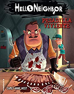Pesadilla viviente. Hello Neighbor 2 (Roca Juvenil) eBook: West, Carly Anne, Angulo Fernández, María: Amazon.es: Tienda Kindle
