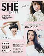 SHE THREE 2016年 11 月号 [雑誌]: GLITTER(グリッター) 増刊