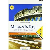 Medias in res! AHS: 5. bis 6. Klasse - Schuelerbuch mit Texten zum Einstiegsmodul: Fuer das vierjaehrige Latein
