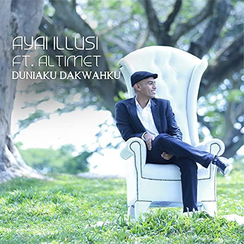 Duniaku Dakwahku (feat. Altimet)